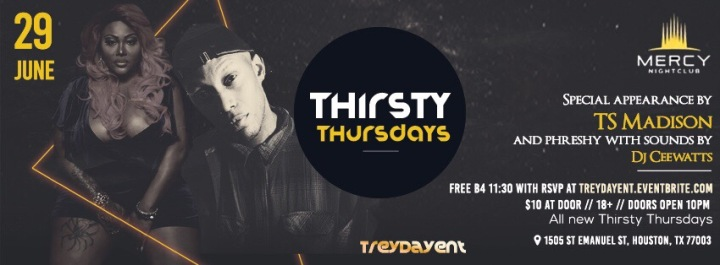 TS Madison joins Phreshy in Houston for a new THURSDAY EXPERIENCE