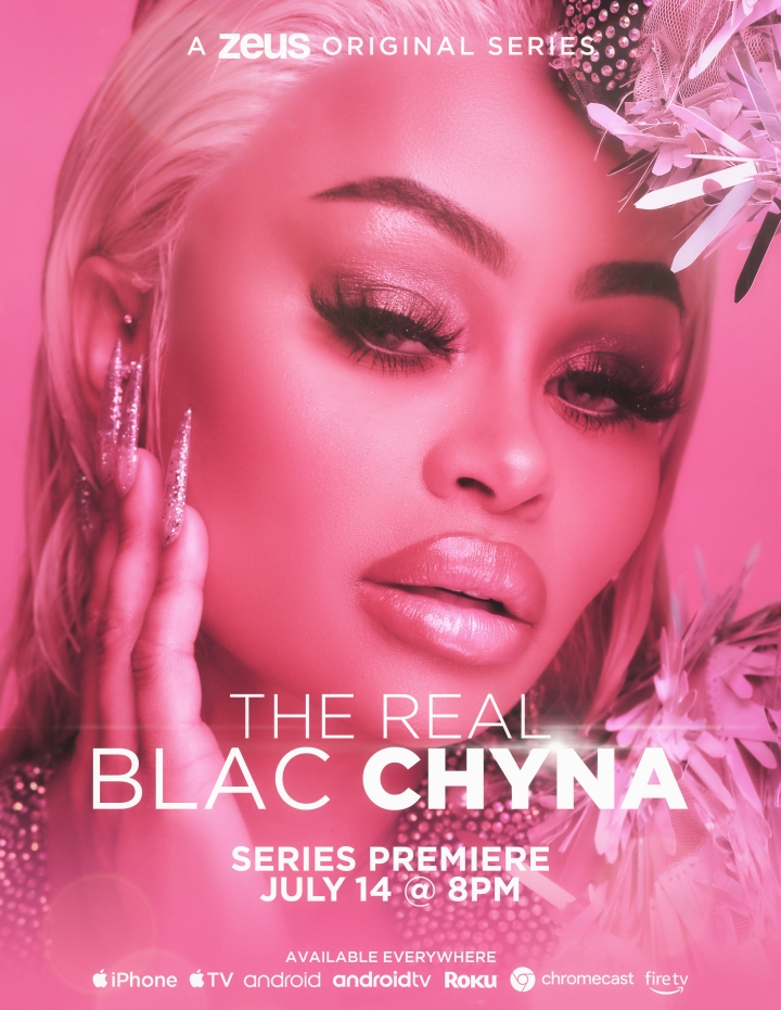 """ENTREPRENEUR, MODEL AND REALITY STAR BLAC CHYNA DROPS OFFICIAL  TRAILER & AIR DATE FOR  NEW DOCU-SERIES """"THE REAL BLAC CHYNA"""" WITH  PREMIERING EXCLUSIVELY ON  THE ZEUSNETWORK"""